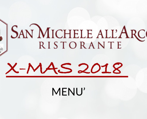 MENU NATALE 2018 - SAN MICHELE ALL'ARCO ITALIANO